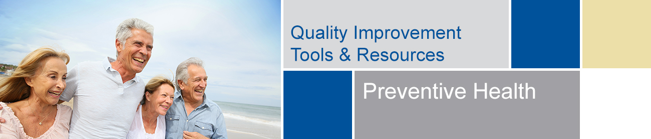 Quality Improvement Initiatives - Preventive Health Tools and Resources banner