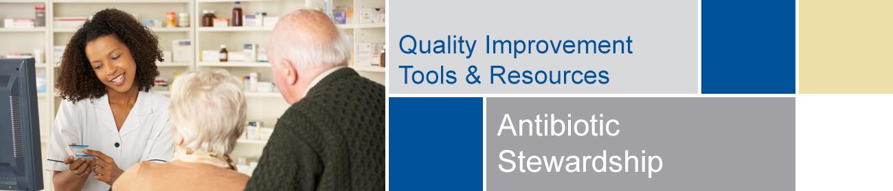 Antibiotic Stewardshiptools and resour