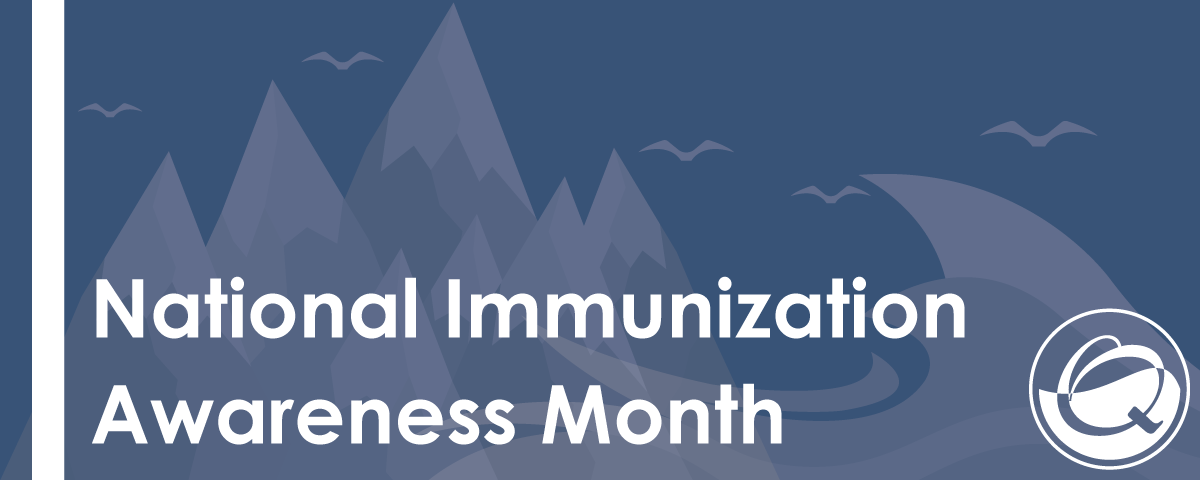 National-Immunizatoin-Awareness-Month-8.1.2016