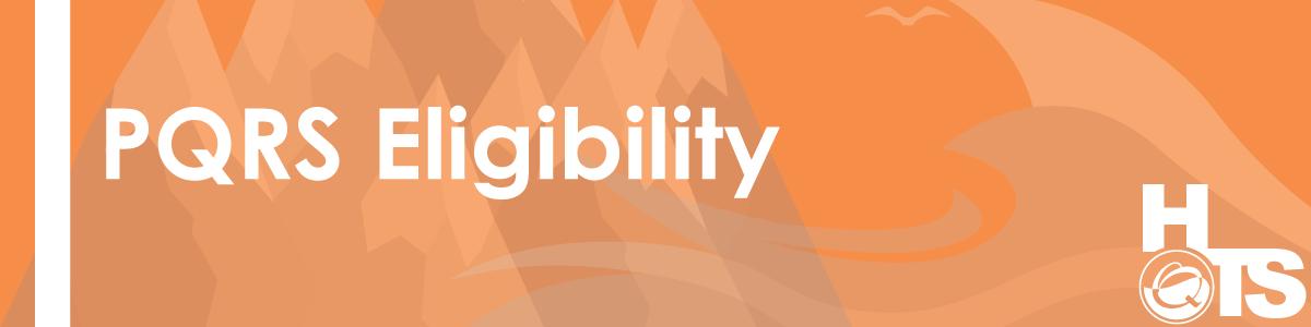 03012016-PQRS-Eligibility