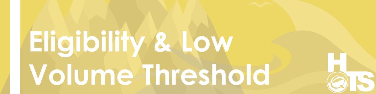 Eligibility-&-Low-Volume-Threshold-11.07.2016